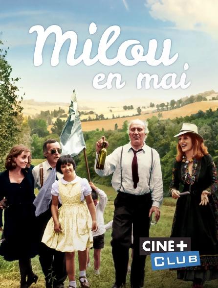 Ciné+ Club - Milou en mai