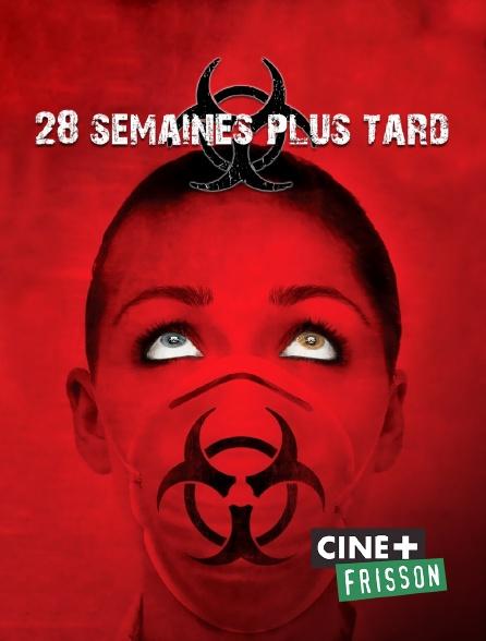 Ciné+ Frisson - 28 semaines plus tard