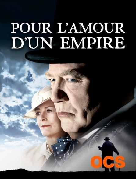 OCS - Pour l'amour d'un empire
