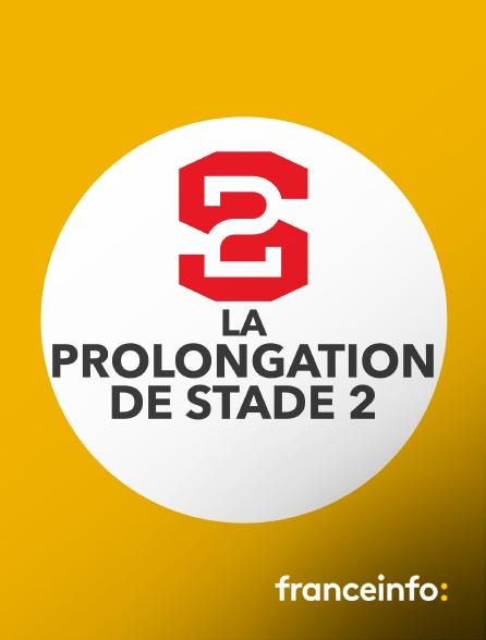 franceinfo: - La prolongation de Stade 2