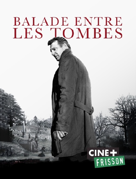 Ciné+ Frisson - Balade entre les tombes