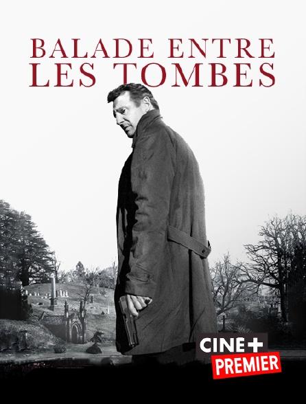 Ciné+ Premier - Balade entre les tombes