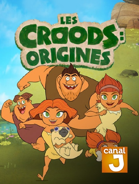 Canal J - Les Croods : Origines