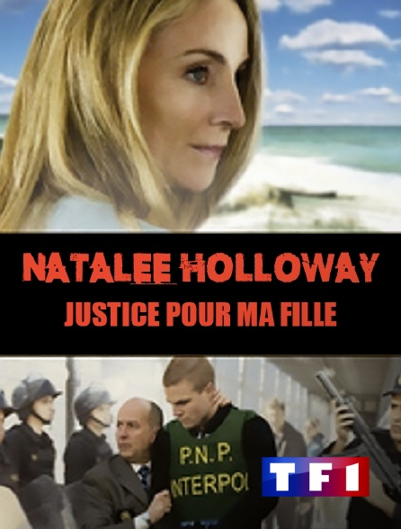 TF1 - Natalee Holloway : Justice pour ma fille