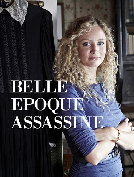 Belle Epoque assassine