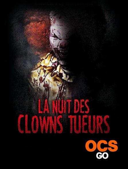 OCS Go - La nuit des clowns tueurs