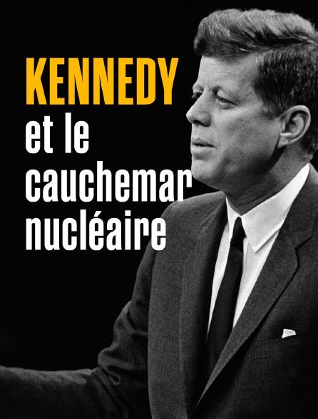 Kennedy et le cauchemar nucléaire