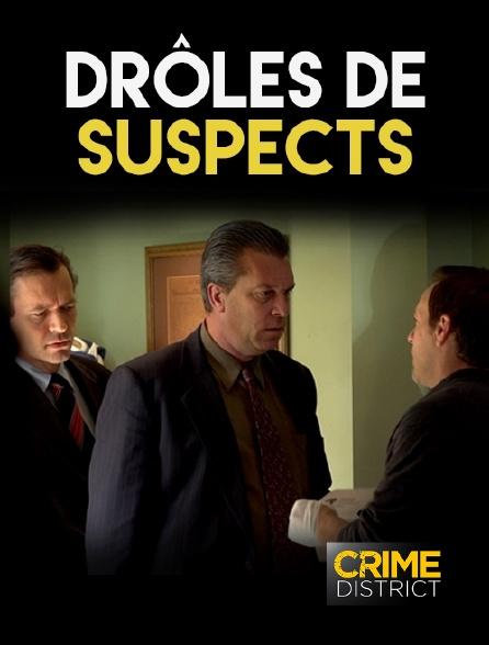 Crime District - Drôles de suspects en replay