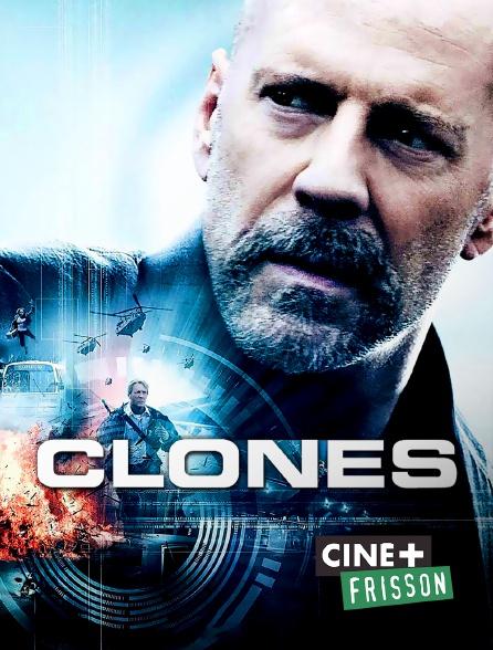 Ciné+ Frisson - Clones en replay