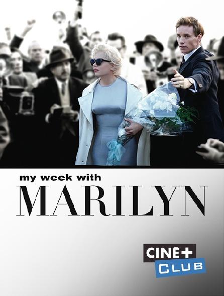 Ciné+ Club - My Week with Marilyn