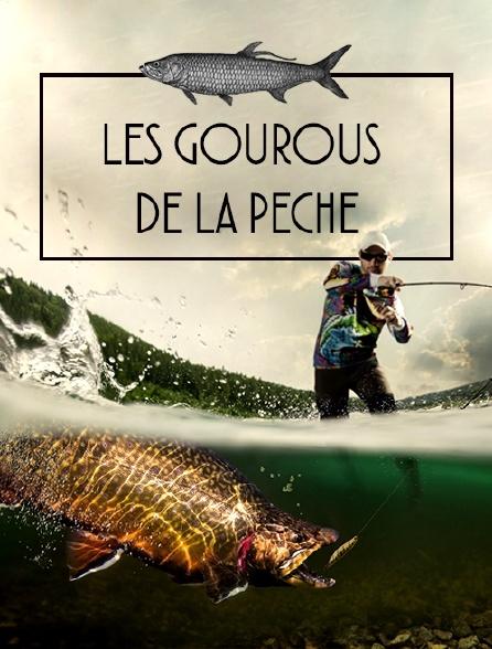 Les gourous de la pêche