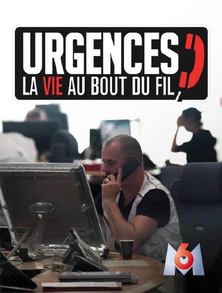 M6 - Urgences, la vie au bout du fil