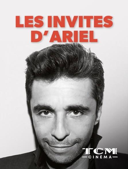 TCM Cinéma - Les invités d'Ariel