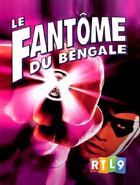 RTL 9 - Le fantôme du Bengale