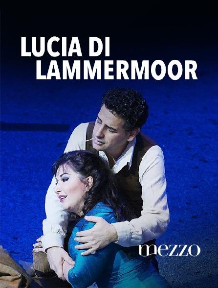 Mezzo - Lucia di Lammermoor