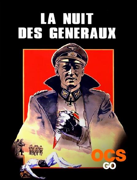 OCS Go - La nuit des généraux