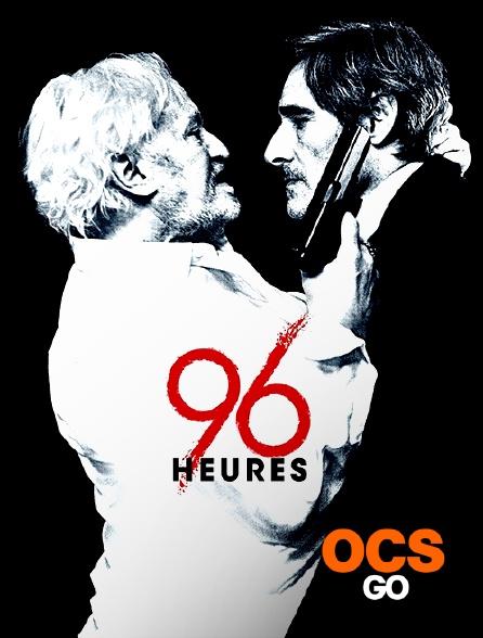 OCS Go - 96 heures