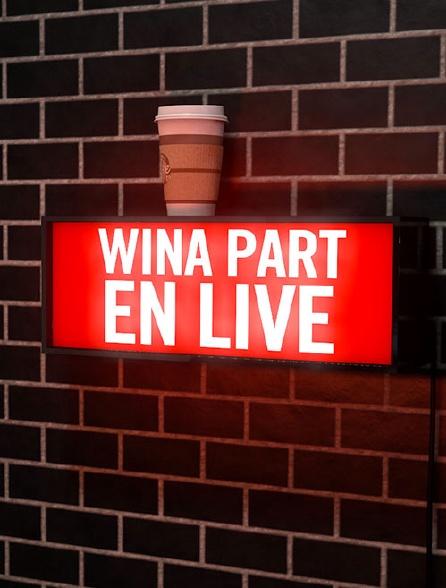 Wina'Part en Live