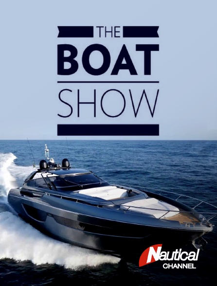 Nautical Channel - The Boat Show