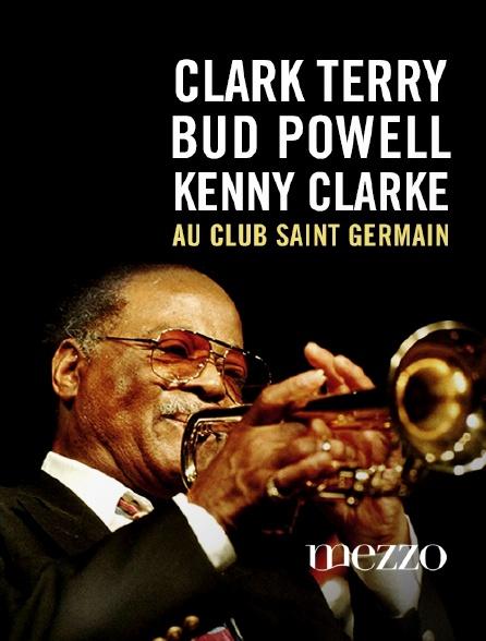 Mezzo - Clark Terry, Bud Powell, Kenny Clarke au Club Saint Germain