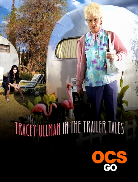 OCS Go - Tracey Ullman in the Trailer Tales