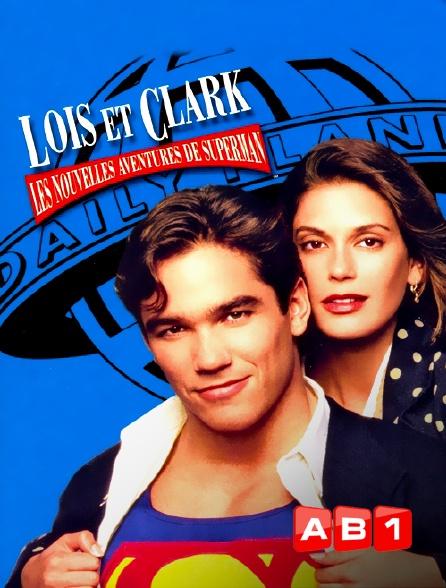 AB 1 - Loïs et Clark, les nouvelles aventures de Superman