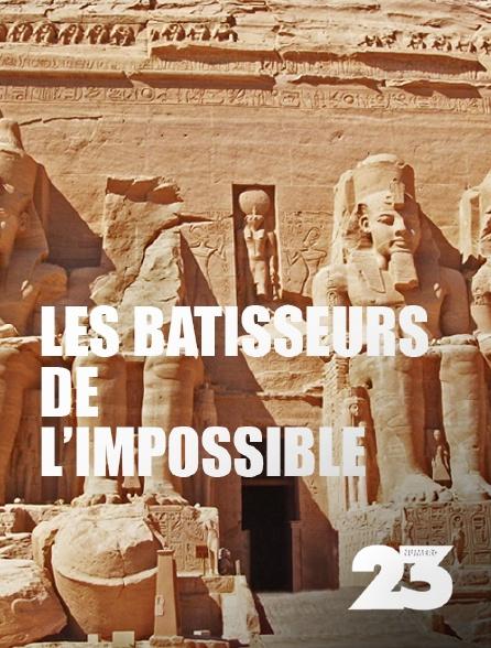 Numéro 23 - Les bâtisseurs de l'impossible