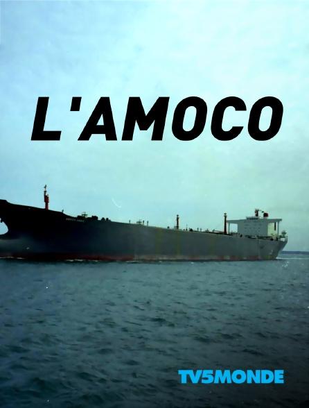 TV5MONDE - L'Amoco
