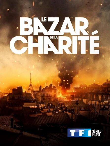 TF1 Séries Films - Le Bazar de la Charité