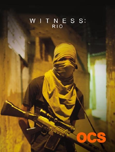 OCS - Witness : Rio