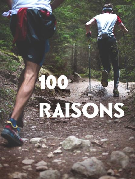 100 raisons