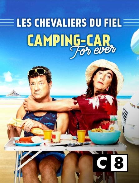 C8 - Les Chevaliers du fiel : Camping-car forever