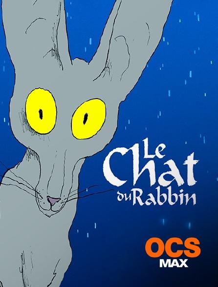 OCS Max - Le chat du rabbin
