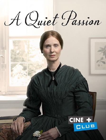Ciné+ Club - Emily Dickinson : A Quiet Passion