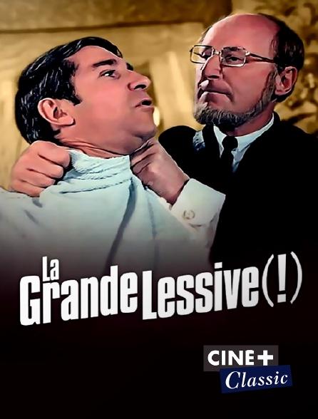 Ciné+ Classic - La grande lessive (!)