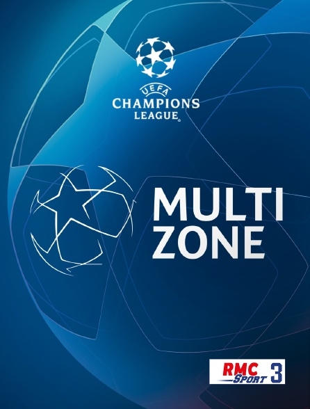 RMC Sport 3 - Football - UEFA Champions League : Multizone en replay
