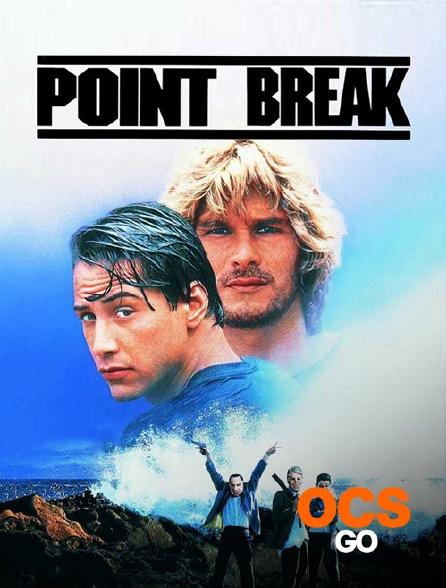 OCS Go - Point Break, extrême limite