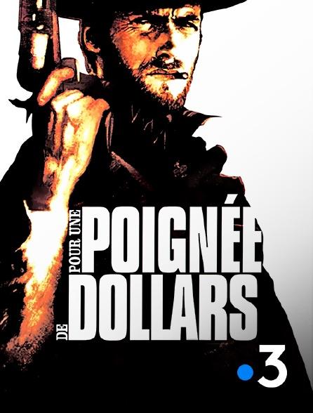 France 3 - Pour une poignée de dollars