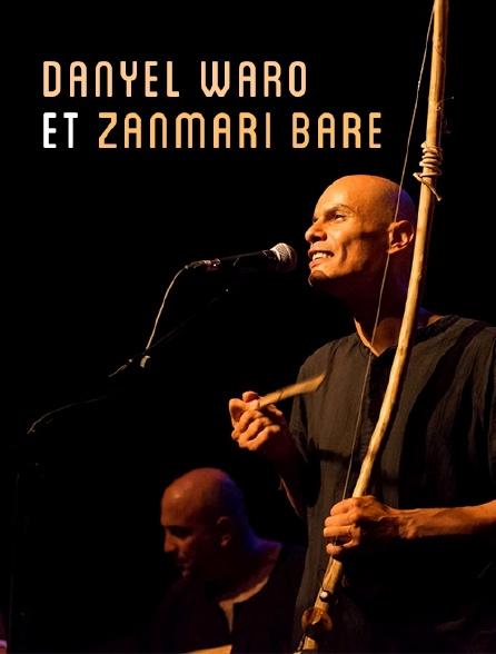Danyel Waro et Zanmari Baré