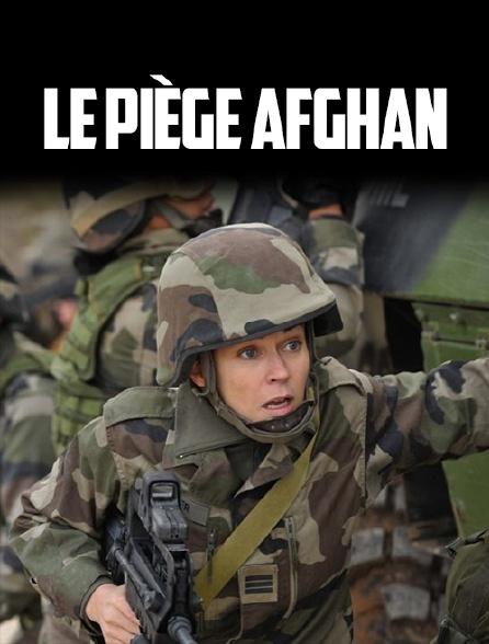 le piege afghan