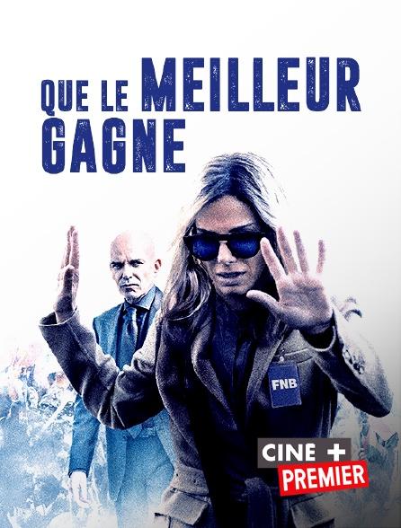 Ciné+ Premier - Que le meilleur gagne