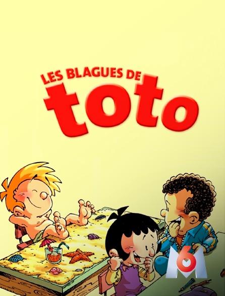 M6 - Les blagues de Toto