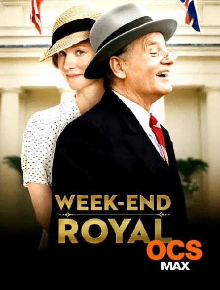 OCS Max - Week-end royal