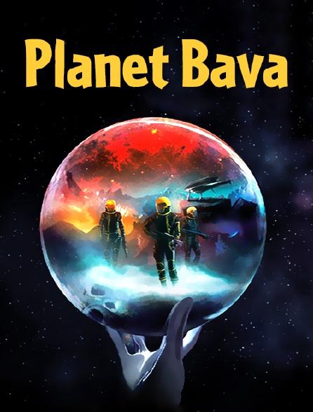 Planet Bava