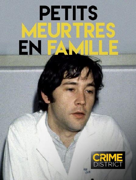 Crime District - Petits meurtres en famille