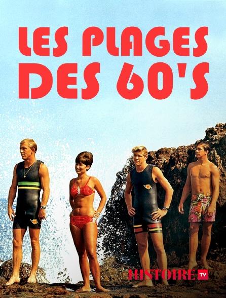 HISTOIRE TV - Les plages des 60's