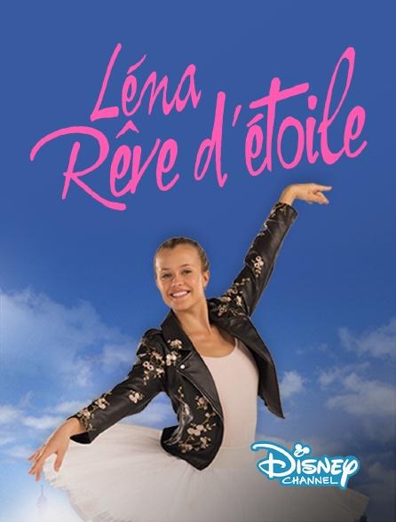 Disney Channel - Léna, rêve d'étoile