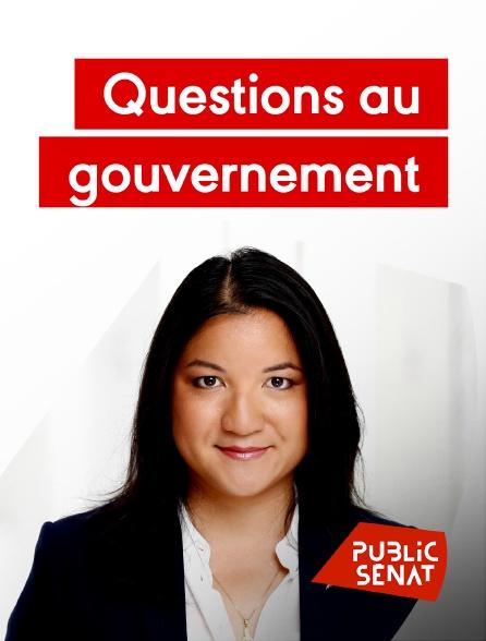 Public Sénat - Questions au gouvernement