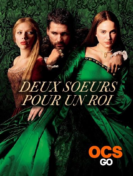 OCS Go - Deux soeurs pour un roi