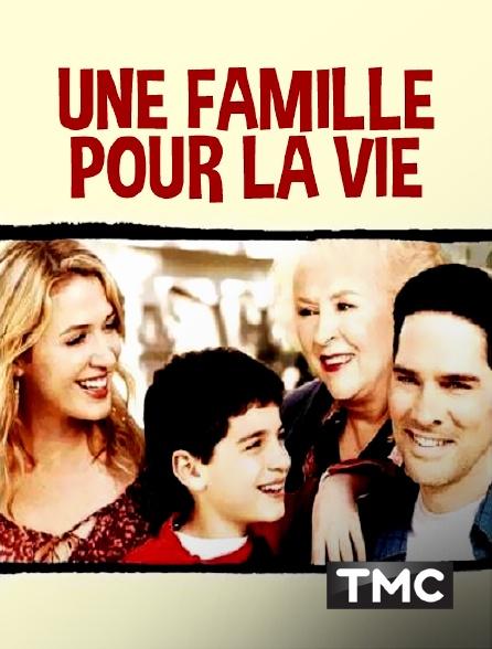 TMC - Une famille pour la vie